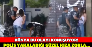 POLİS YAKALADIĞI GÜZEL KIZA ZORLA.... DÜNYA BU OLAYI KONUŞUYOR!