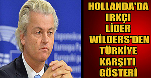 Hollanda'da ırkçı lider Wilders'den Türkiye karşıtı gösteri
