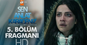 Sen Anlat Karadeniz 5. bölüm fragmanı...